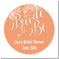 Bride To Be - Round Personalized Bridal Shower Sticker Labels