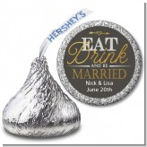 Eat Drink And Be Married - Hershey Kiss Bridal Shower Sticker Labels