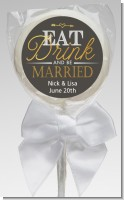Eat Drink And Be Married - Personalized Bridal Shower Lollipop Favors
