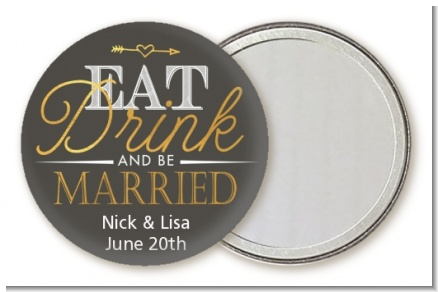 Eat Drink And Be Married - Personalized Bridal Shower Pocket Mirror Favors