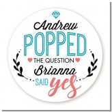 He Popped The Question - Round Personalized Bridal Shower Sticker Labels