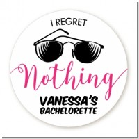 I Regret Nothing - Round Personalized Bridal Shower Sticker Labels