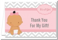 It's A Girl Chevron Hispanic - Baby Shower Thank You Cards