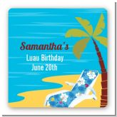 Luau - Square Personalized Birthday Party Sticker Labels