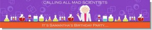 Mad Scientist - Personalized Birthday Party Banners
