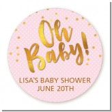 Oh Baby Shower Girl - Round Personalized Baby Shower Sticker Labels