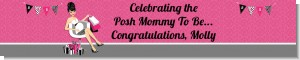 Posh Mom To Be - Personalized Baby Shower Banners
