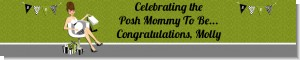 Posh Mom To Be Neutral - Personalized Baby Shower Banners