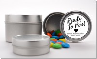 Ready To Pop Black and White - Custom Baby Shower Favor Tins