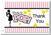 Ready To Pop Pink - Baby Shower Thank You Cards