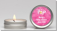She's Ready To Pop Pink - Baby Shower Candle Favors