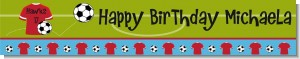 Soccer - Personalized Birthday Party Banners