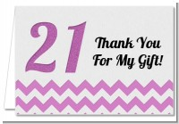 21st Birthday Chevron Pattern - Birthday Party Thank You Cards