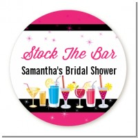 Stock the Bar Cocktails - Round Personalized Bridal Shower Sticker Labels