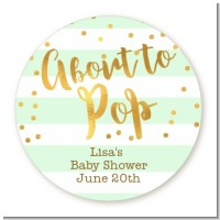 About To Pop Gold - Round Personalized Baby Shower Sticker Labels