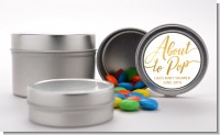 About To Pop Metallic - Custom Baby Shower Favor Tins