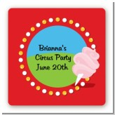 Circus Cotton Candy - Square Personalized Birthday Party Sticker Labels