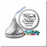 Tassel Worth The Hassle - Hershey Kiss Graduation Party Sticker Labels