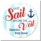 Last Sail Before The Veil - Round Personalized Bridal Shower Sticker Labels