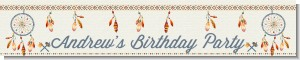 Dream Catcher - Personalized Birthday Party Banners