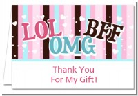OMG LOL BFF Sweet 16 - Birthday Party Thank You Cards