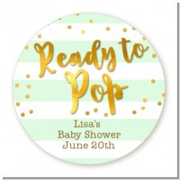 Ready To Pop Gold - Round Personalized Baby Shower Sticker Labels