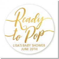 Ready To Pop Metallic - Round Personalized Baby Shower Sticker Labels