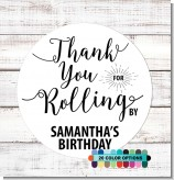 Thank You For Rolling By - Round Personalized Birthday Party Sticker Labels
